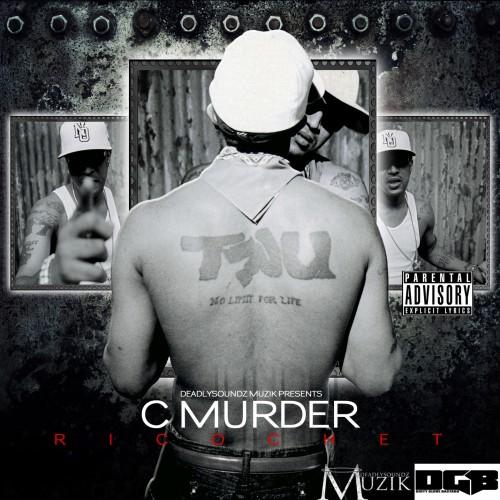 NEW C-MURDER (RICOCHET) Mixtape