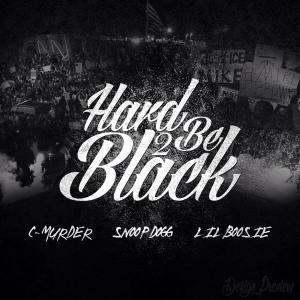 hard 2 be black